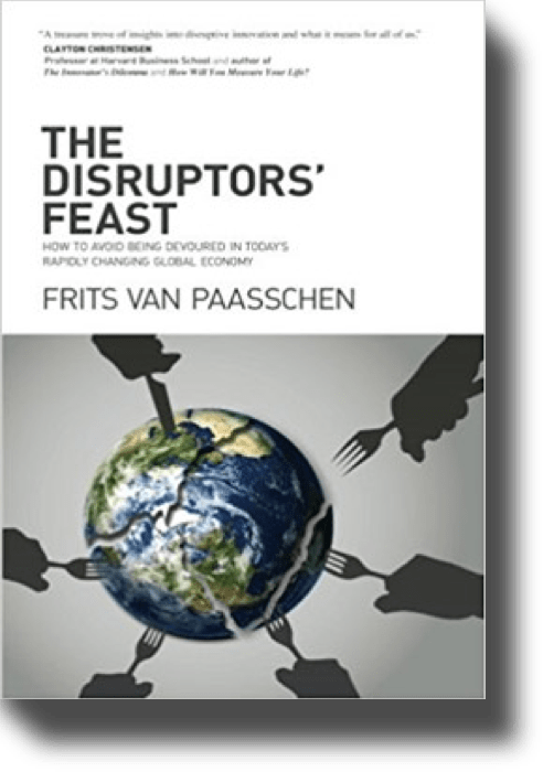 Frits Van Paasschen - The Disruptors' Feast